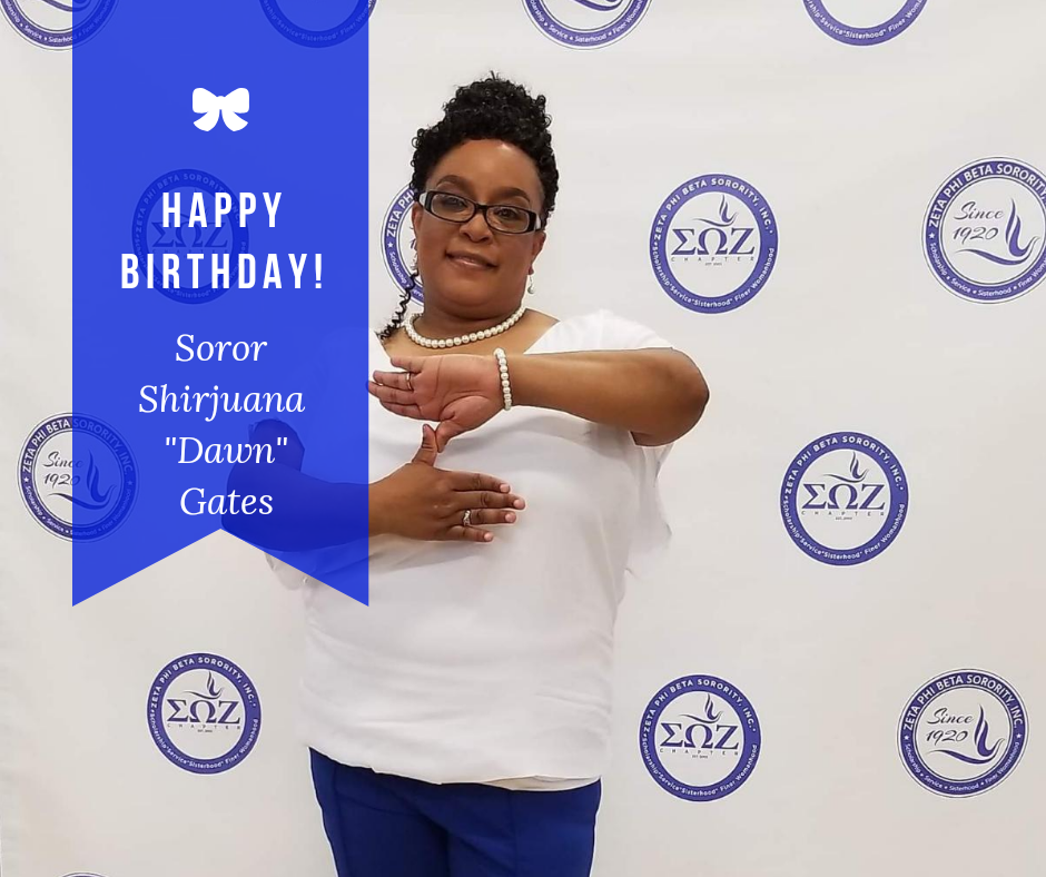 Happy Birthday Soror Shirjuana Gates